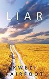 Liar, Kwezi Fairfoot, 1449024750