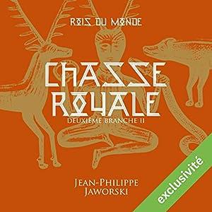 Chasse royale - Deuxième partie (Les rois du monde 2.2) | Livre audio