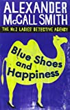 Front cover for the book Blue Shoes and Happiness by Alexander McCall Smith