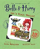 The Adventures of Bella and Harry, Lisa Manzione, 1937616029