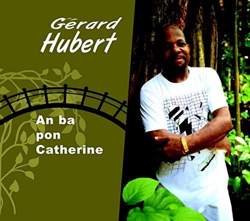 68a525f9f8b An Ba Pon Catherine  Gérard Hubert  Amazon.fr  Musique