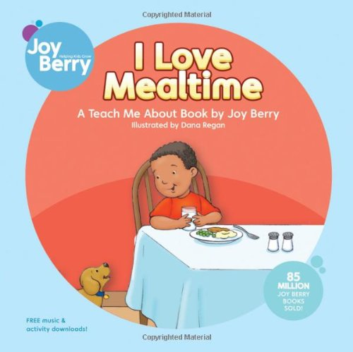 Download I Love Mealtime (Teach Me About) pdf