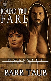 Round Trip Fare (Null City Book 4) by [Taub, Barb]