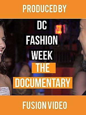 DC Fashion Week: The Documentary