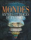 Mondes. Mythes et images de l'univers