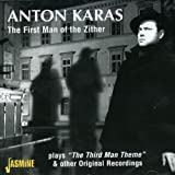 The First Man of the Zither Plays'The Third Man Theme' & Other Original Recordings