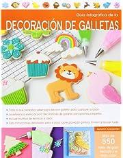 Guía fotográfica de la decoración de galletas (REPOSTERIA DE DISEÑO)