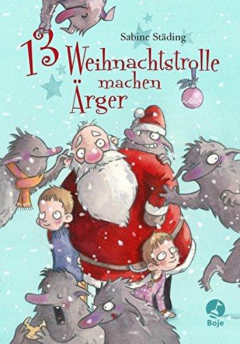13 Weihnachtstrolle machen Ärger