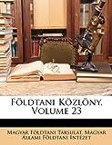 Földtani Közlöny, Magyar Földtani Társulat and Magyar Állami Földtani Intézet, 1146251238