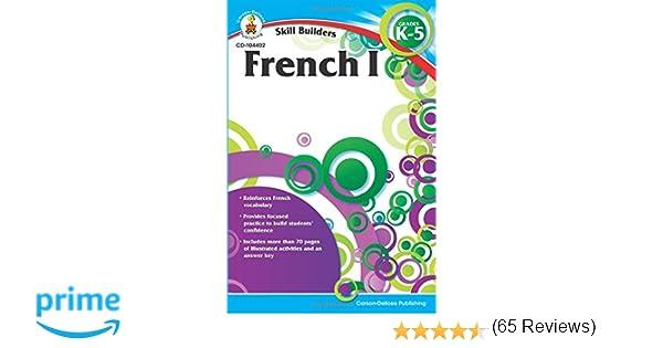 French I, Grades K - 5 (Skill Builders): Carson-Dellosa Publishing ...