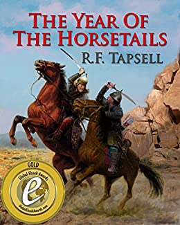 The Year of the Horsetails by [Tapsell, R. F.]