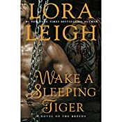 Wake a Sleeping Tiger: A Novel of the Breeds | Lora Leigh