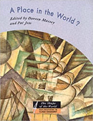 Book A Place in the World?: Places, Cultures, and Globalization (The Shape of the World: Explorations in Human Geography) by Doreen Massey (Editor), Pat Jess (Editor) (9-Nov-1995)