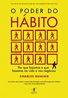 Livro O poder do hábito: Por que fazemos o que fazemos na vida e nos negócios