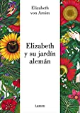 Elizabeth y su jardín alemán (LIBROS ILUSTRADOS)