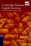 Cambridge Business English Activities, Jane Cordell, 0521587344