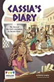 Cassia's Diary: The Story of One Girl's Adventures in Ancient Rome (Engage Literacy: Engage Literacy Dark Red)