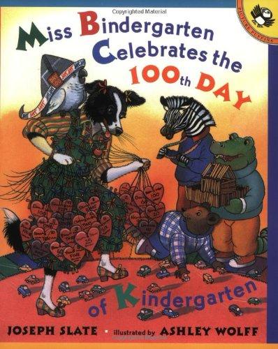 Miss Bindergarten Celebrates the 100th Day of Kindergarten (Picture Puffins)