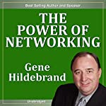 The Power of Networking | Gene Hildabrand