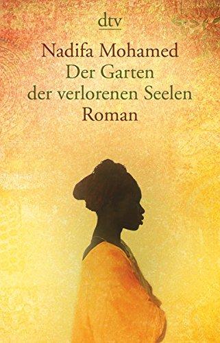 Der Garten der verlorenen Seelen: Roman