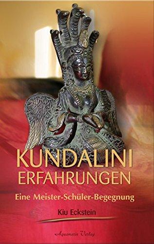 Kundalini-Erfahrungen: Eine Meister-Schüler-Begegnung