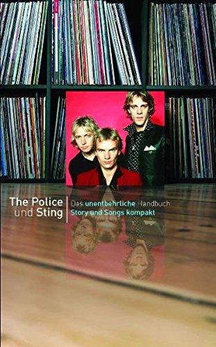 Police & Sting - Story und Songs kompakt (Musikführer zu veröffentlichten Tonträgern): Buch