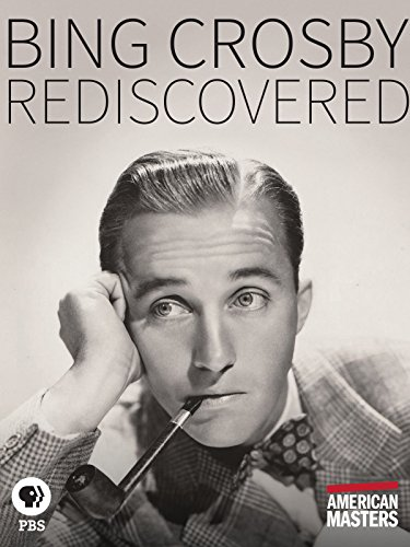Bing Crosby: Rediscovered ()