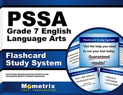 PSSA Grade 7 English Language Arts Flashcard Study System: PSSA Test Practice Questions & Exam Review for the Pennsylvania System of School Assessment (Cards) by Mometrix Media LLC