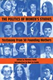 The Politics of Women's Studies, , 1558612416