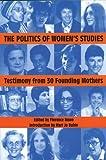 The Politics of Women's Studies, , 1558612416