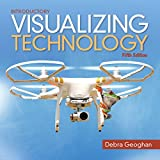 Visualizing Technology Introductory 5th Edition