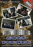 Mat Wars: Pro Wrestling Gone Wrong