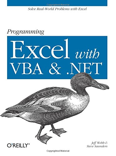 Programming Excel with VBA and .NET: Solve Real-World Problems with Excel by O'Reilly Media