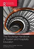 The Routledge Handbook of Tourism and Hospitality Education, , 0415842050