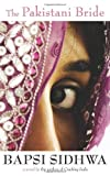 Front cover for the book The Pakistani Bride by Bapsi Sidhwa