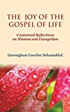 The Joy of the Gospel of Life: Contextual Reflections on Mission and Evangelism