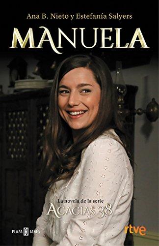 Manuela / Spanish Edition (Acacias) [Ana B. Nieto - Estefania Salyers] (Tapa Blanda)
