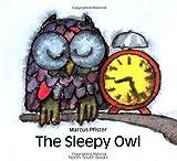 The Sleepy Owl, Marcus Pfister, 1558589058