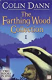 "Farthing Wood Collection 1: ""The Adventure Begins"", ""In the Grip of Winter"" v. 1 (Animals of Farthing Wood)"