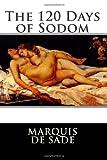 The 120 Days of Sodom, Marquis de Sade, 1475208294