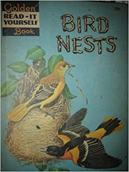 Bird nests golden read it yourself book illustrated by james golden read it yourself book illustrated by james gordon irving amazon books solutioingenieria
