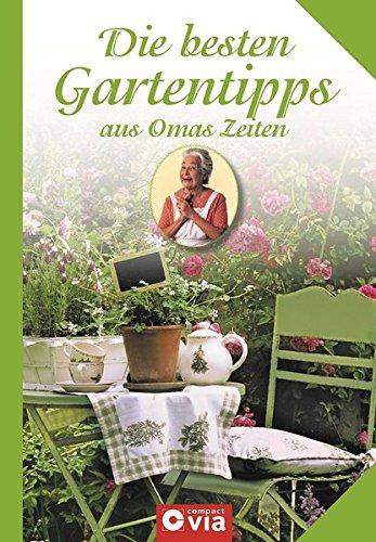 Die besten Gartentipps aus Omas Zeiten