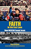 Faith in the Fast Lane, Chad Bonham, 0817017348