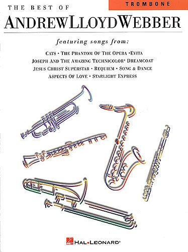 Lloyd Andrew Trombone Webber - The Best Of Andrew Lloyd Webber For Trombone