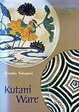 Kutani Ware, Sensaka Nakagawa, 0870113224