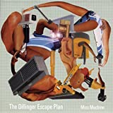 Miss Machine by Dillinger Escape Plan (2004-05-03)