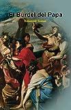 El Burdel del Papa (Spanish Edition)
