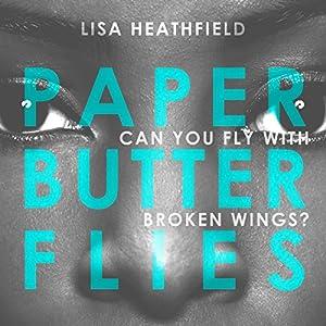 Paper Butterflies Audiobook