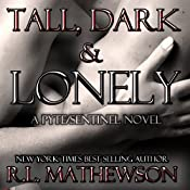 Tall, Dark & Lonely | R. L. Mathewson