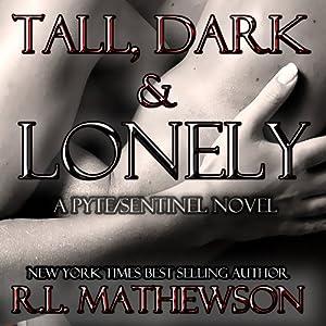 Tall, Dark & Lonely Audiobook